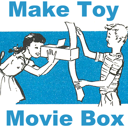 How To Make Toy Movie Box Craft For Kids On Rainy Day Kids Crafts Activities Kids Crafts Activities