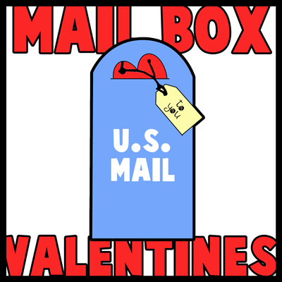 Making US Mail Boxes Hearts Tags Valentines Day Cards Craft for Kids