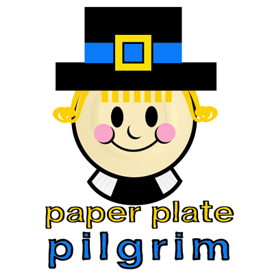 How to Make a Paper Plate Pilgrim for Thanksgiving  sc 1 st  Artists Helping Children & How to Make a Paper Plate Pilgrim for Thanksgiving - Kids Crafts ...