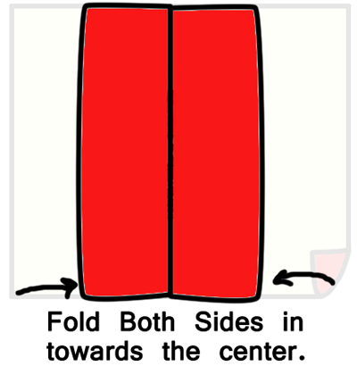 Fold both sides in towards the center.