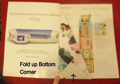 Fold up bottom corner.