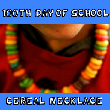 How to Make a Fruit Loop Necklace for the 100th Day of School