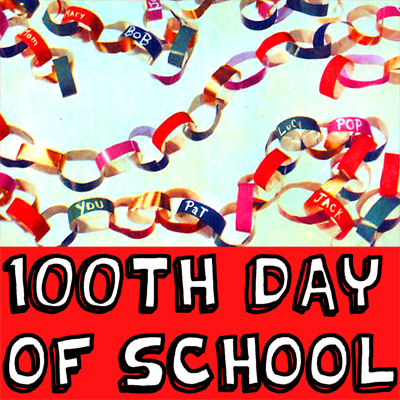 How to Make Paper Chains for the 100th Day of School
