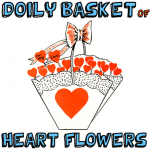 How to Make a Doily Basket of Heart Flowers