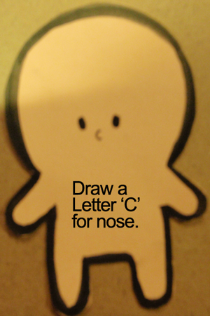 Draw a letter 'C' for the nose.