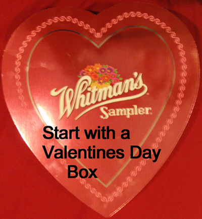 Start with a Valentines Day Box.