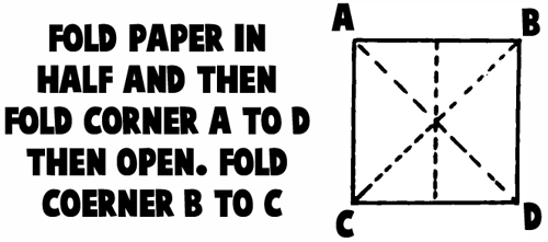 Fold paper in half and then fold corner A to D