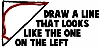 Draw a line that looks line the one in the above picture.