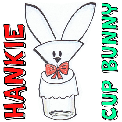 How to Make a Handkerchief Bunny Cup Cover