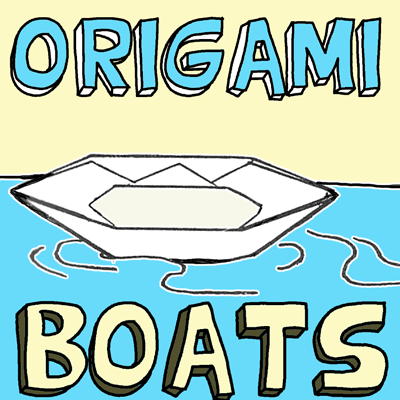 How to Make Origami Boats