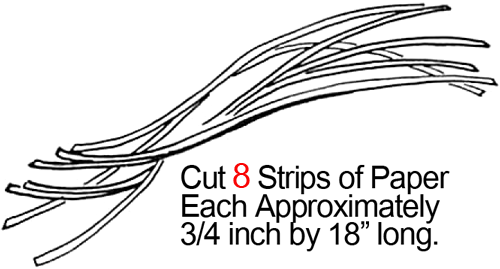 Cut 8 strips of paper each approximately 3/4 inch by 18 inches long.