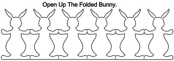 Open up the folded bunny.