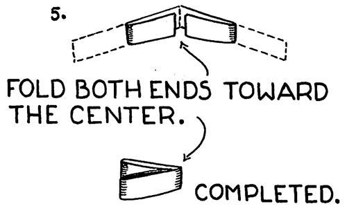 Fold both ends toward the center.