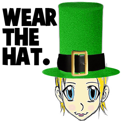 Wear the hat.