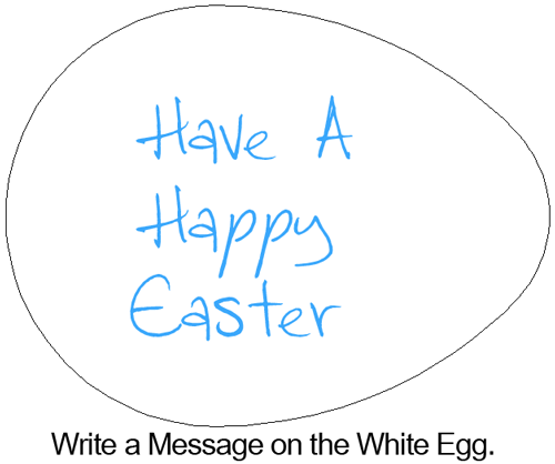 Write a message on the white egg.