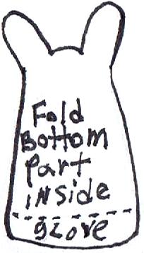 Fold bottom part inside glove.