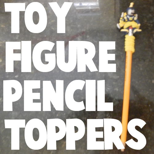 How to Make a Toy Figure Pencil Topper