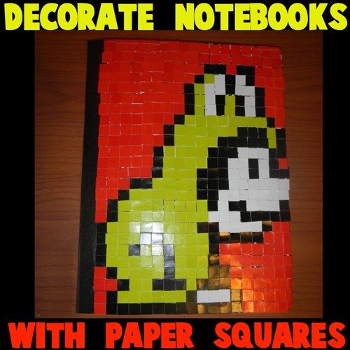 How To Decorate A Notebook With Paper Squares Kids Crafts