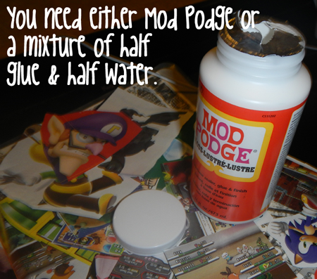 You need either Mod Podge or a mixture of half glue and half water.