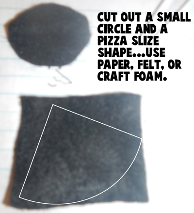 Cut out a small circle and a pizza slice shape