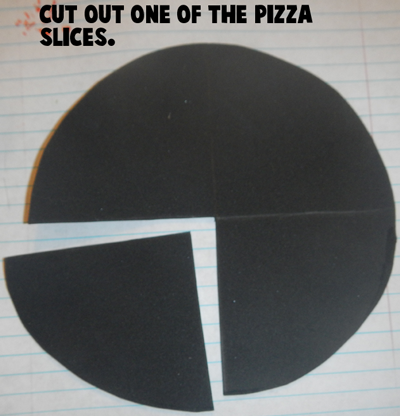 Cut out one of the pizza slices.