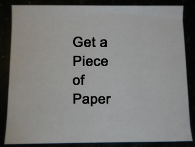 Get a piece of paper.