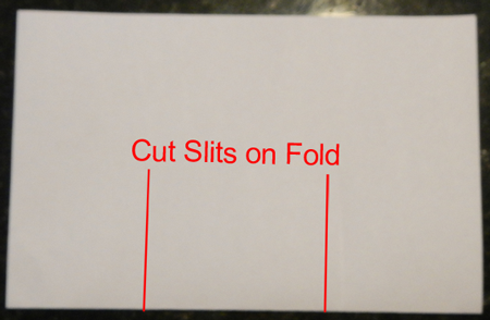 Cut slits on fold.