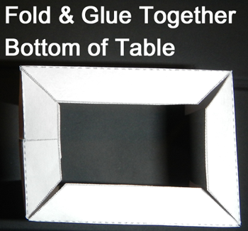 Fold and glue together bottom of table.