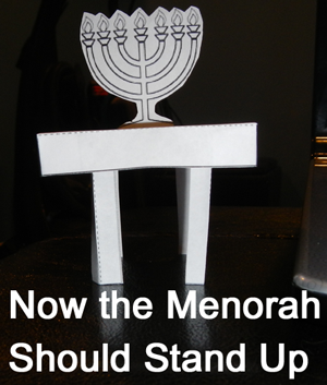 Now the menorah should stand up.