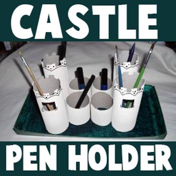Cardboard Tube Castle Pencil Holders