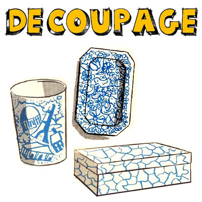 How to Decoupage Trays Baskets and Boxes