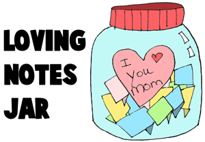 Loving Notes Jar Present for Mom