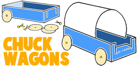 How to Make Chuck Wagons