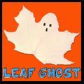 Making Leaf Ghosts