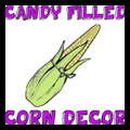 Candy Fill Corn Cob
