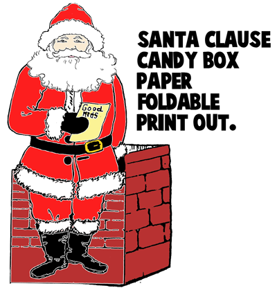 Make A Santa Clause Paper Candy Box With Printable Craft