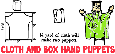 Making Cloth and Small Box Hand Puppets