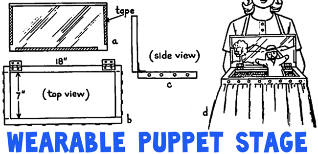WEARABLE PUPPET STAGE (Adult Help Required)