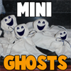 Miniature ghosts