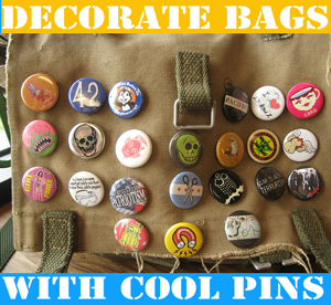 Decorate Backpacks with Cool Buttons and Pins