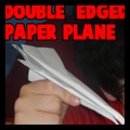 Double Edged Paper Airplanes