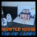 Haunted House Pop Up Cards Craft