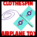 Clothespin Airplane Toy