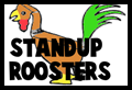 Standup Folded Roosters