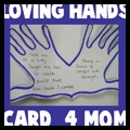 Mothers Day Loving Hands Card