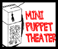 Mini Puppet Theaters