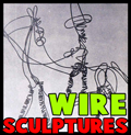 Wire Sculptures