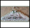 Homemade   Potpourri-Filled Lace Clothes Hanger  : Recycle Clothes Hangers Activities