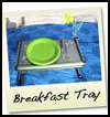 Breakfast   Tray  : Tray Crafts Ideas for Kids