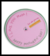 Wheel of Affection Mother's Day Card Craft for Kids